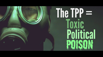 TPP equals toxic political poison